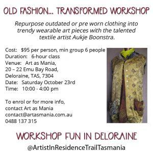 Old Fashion Transformed Workshop Artist in Residence Trail Tasmania