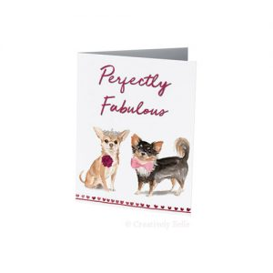 Two Chihuahuas celebrating being perfectly fabulous wedding, anniversary or engagement greeting card
