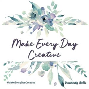 Make Every Day Creative with Creatively Belle