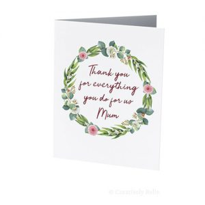 Thank you for everything you do for us mum Mother's Day greeting card by Creatively Belle