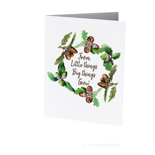 Celebrate life and send love with this From Little Things Oak themed greeting card