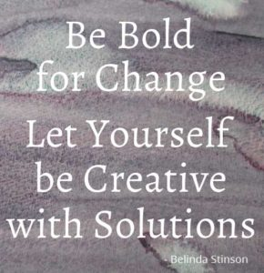 Let Yourself Be Creative With Solutions inspiring quote for Be Bold for Change - a creative business case
