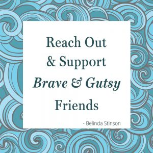 Reach out and support brave and gutsy friends with their small businesses