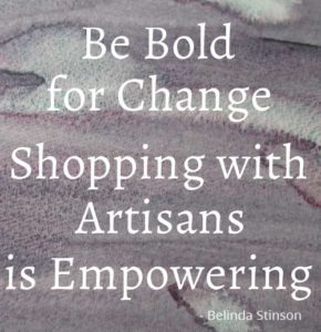 Shopping with artists is empowering so be bold for change by Belinda Stinson of Creatively Belle