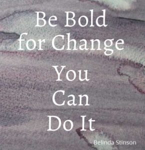 Be Bold for Change - You Can Do It!